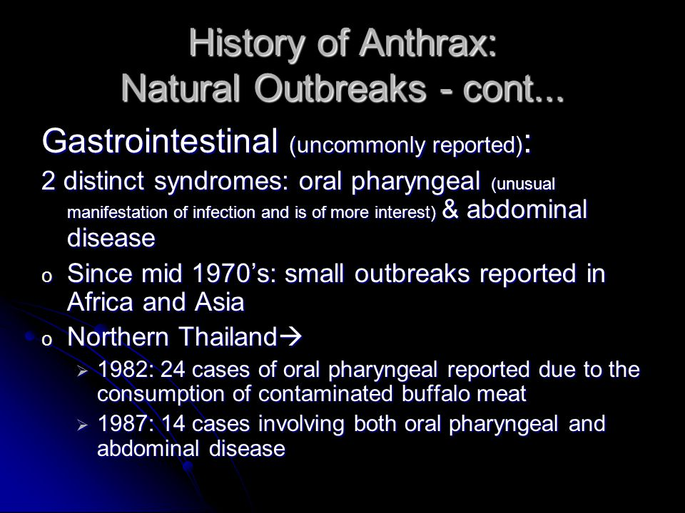 History of Anthrax: Natural Outbreaks - cont...