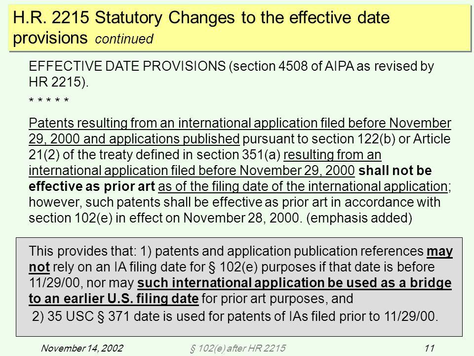 § 102(e) after HR 221511November 14, 2002 H.R.