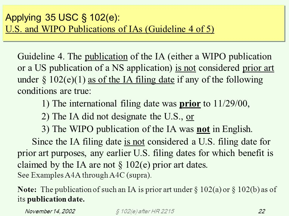 § 102(e) after HR 221522November 14, 2002 Guideline 4.