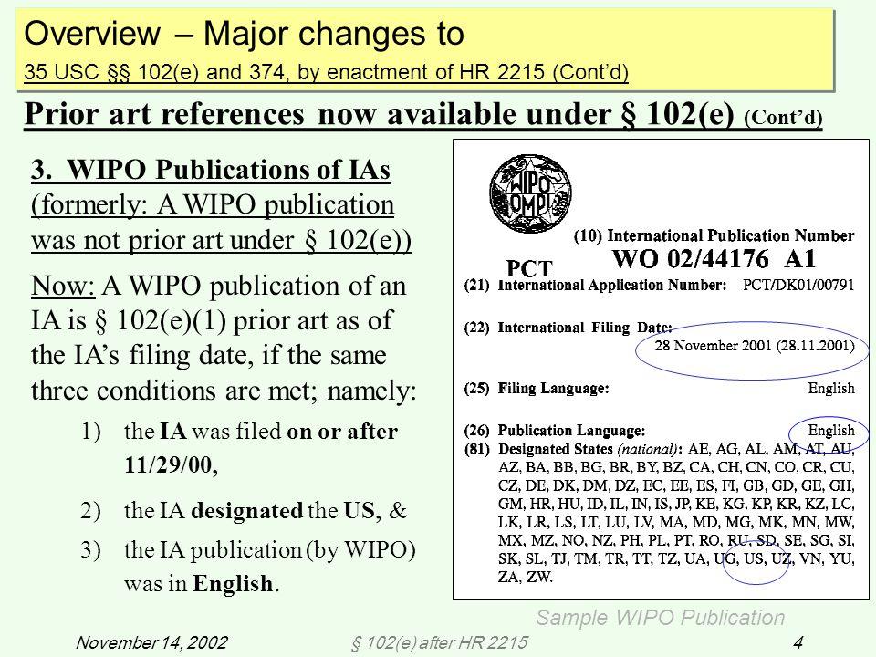 § 102(e) after HR 221525November 14, 2002 Ex.