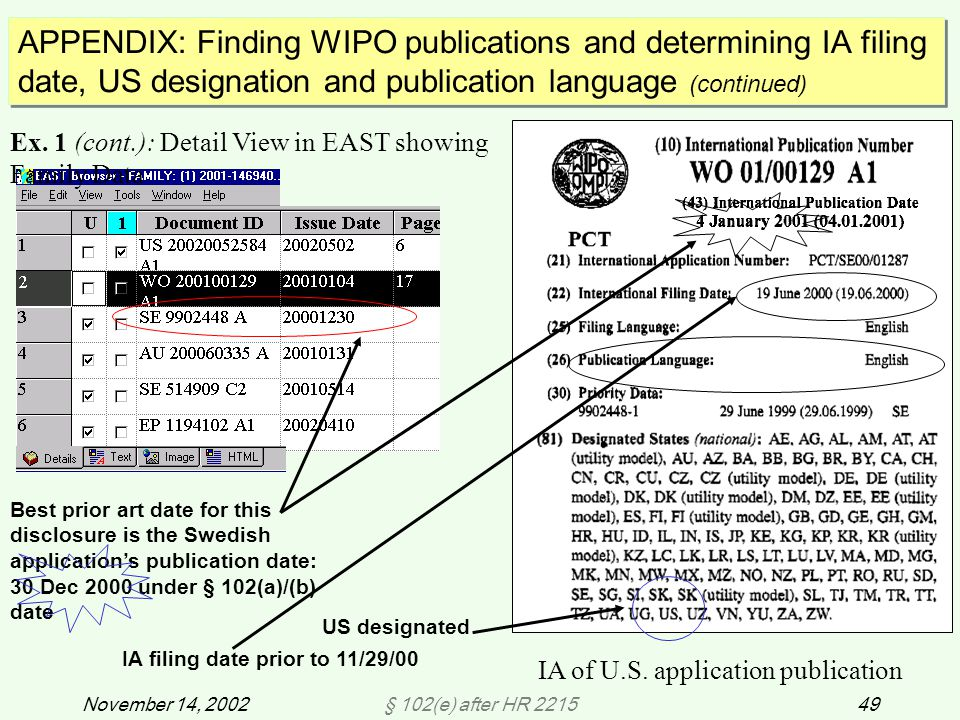 § 102(e) after HR 221549November 14, 2002 APPENDIX: Finding WIPO publications and determining IA filing date, US designation and publication language (continued) Ex.