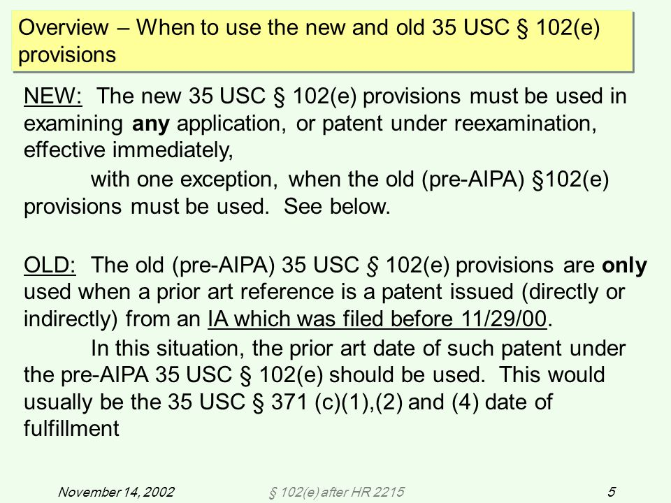 § 102(e) after HR 221556November 14, 2002 EX.A1B.
