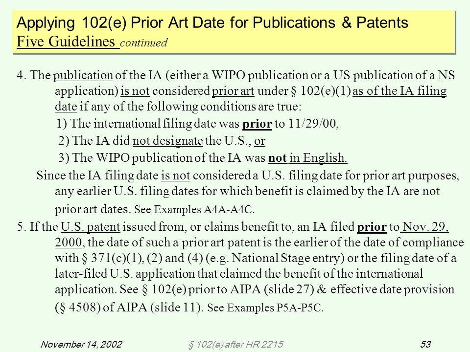 § 102(e) after HR 221553November 14, 2002 4.