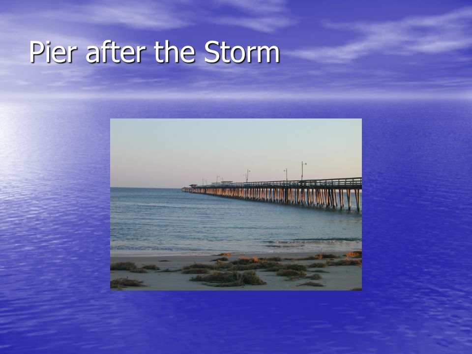 Pier after the Storm