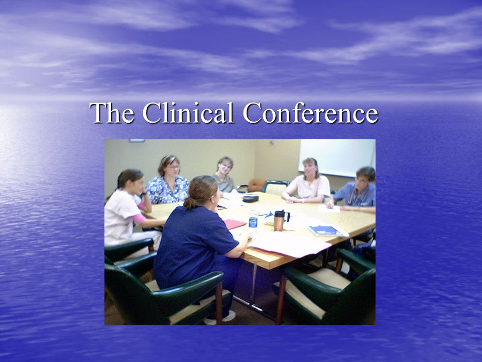 The Clinical Conference