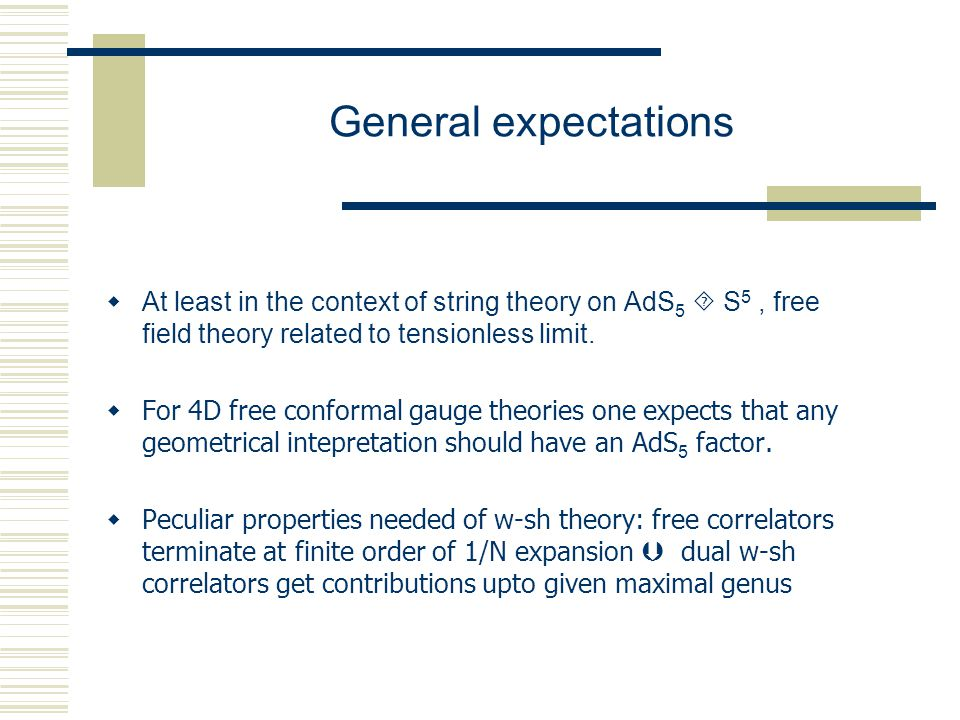  At least in the context of string theory on AdS 5  S 5, free field theory related to tensionless limit.  For 4D free conformal gauge theories one