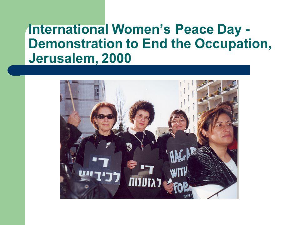 International Women's Peace Day - Demonstration to End the Occupation, Jerusalem, 2000