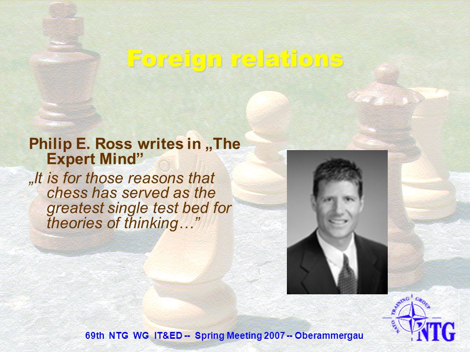 """Philip E. Ross writes in """"The Expert Mind"""" """"Skill at chess, however, can be measured, broken into components, subjected to laboratory experiments and"""