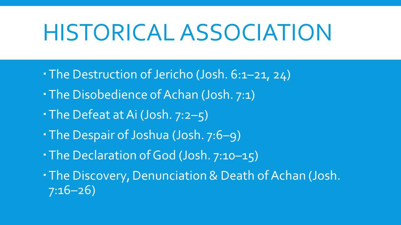 HISTORICAL ASSOCIATION  The Destruction of Jericho (Josh.