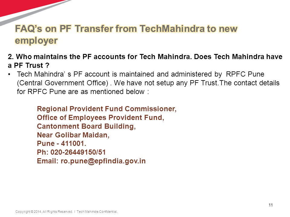 11 Copyright © 2014.All Rights Reserved. l Tech Mahindra Confidential.
