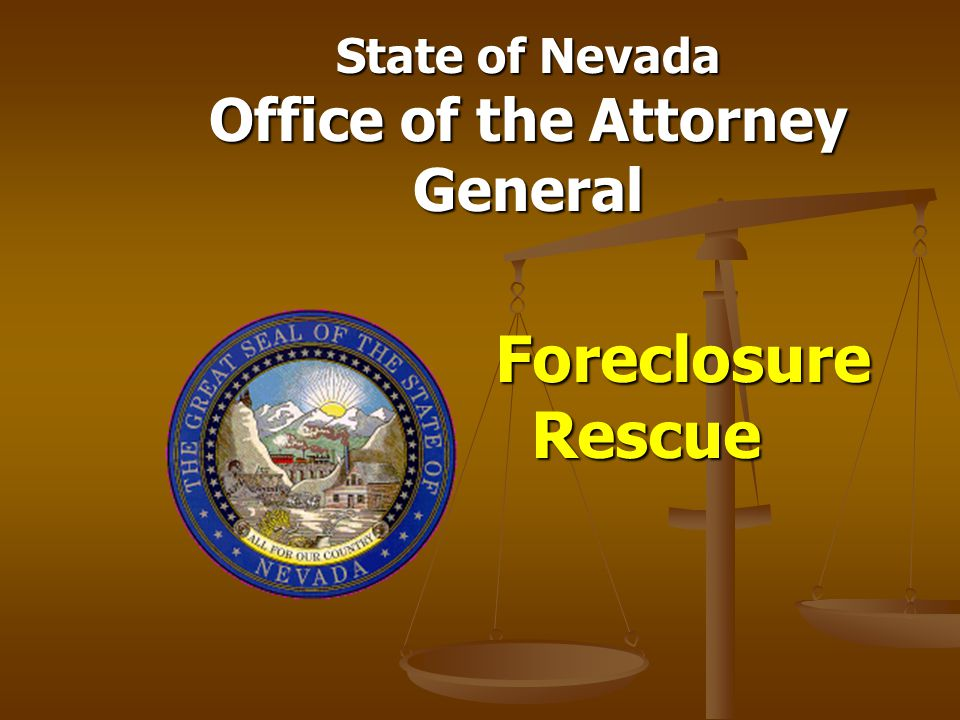 State of Nevada Office of the Attorney General Foreclosure Rescue
