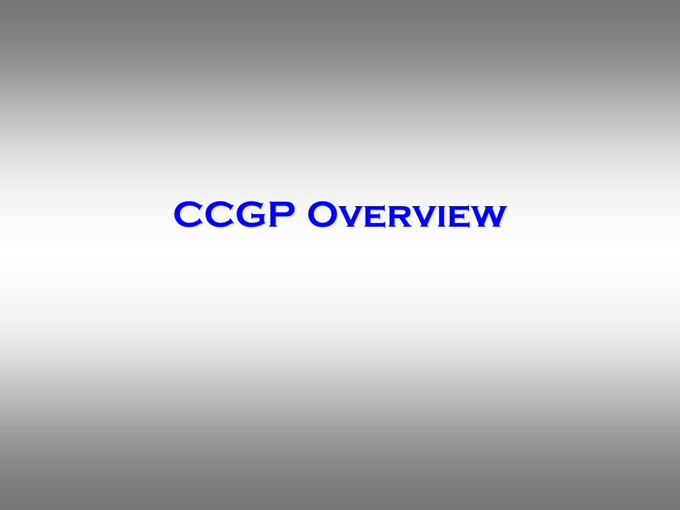 CCGP Overview