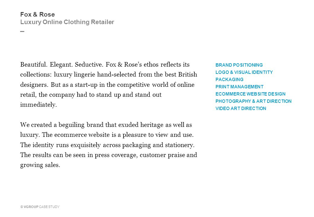 _ © VGROUP CASE STUDY Fox & Rose Luxury Online Clothing Retailer Beautiful.