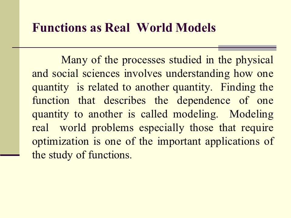 Many of the processes studied in the physical and social sciences involves understanding how one quantity is related to another quantity. Finding the