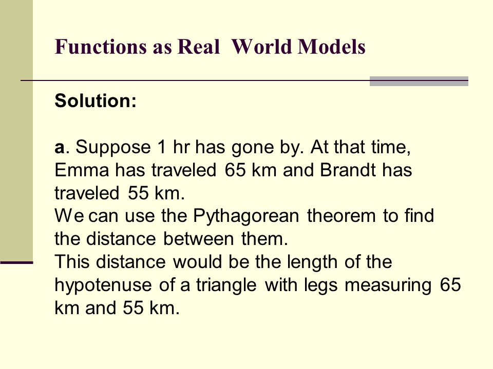 Functions as Real World Models Solution: a.