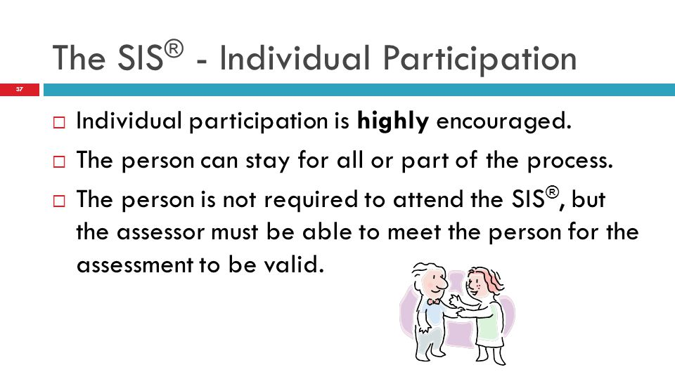  Individual participation is highly encouraged.