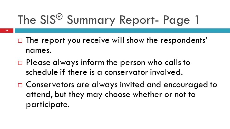  The report you receive will show the respondents' names.
