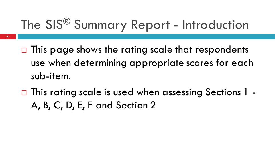  This page shows the rating scale that respondents use when determining appropriate scores for each sub-item.