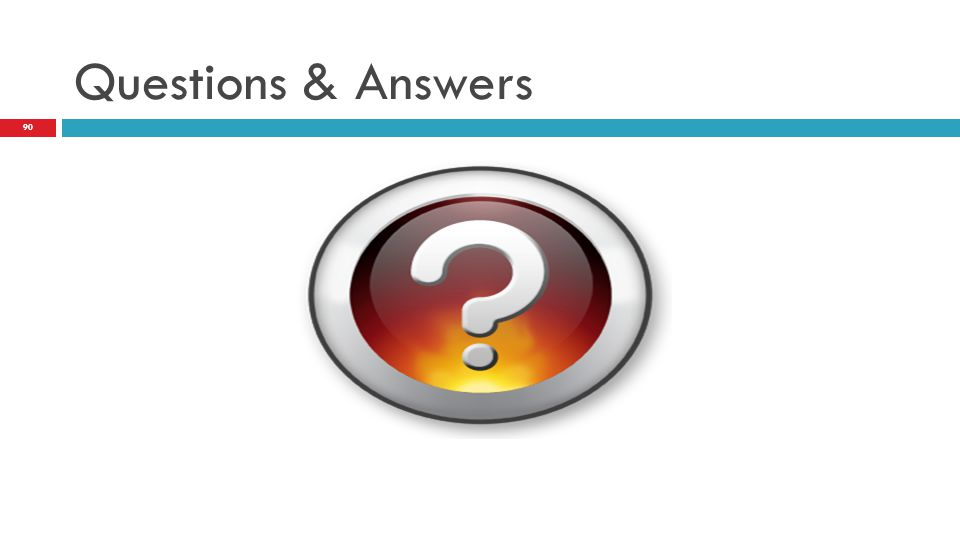 Questions & Answers 90