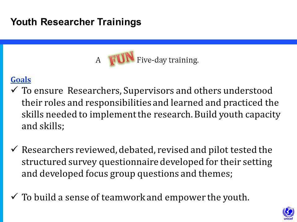 Youth Researcher Trainings A Five-day training.