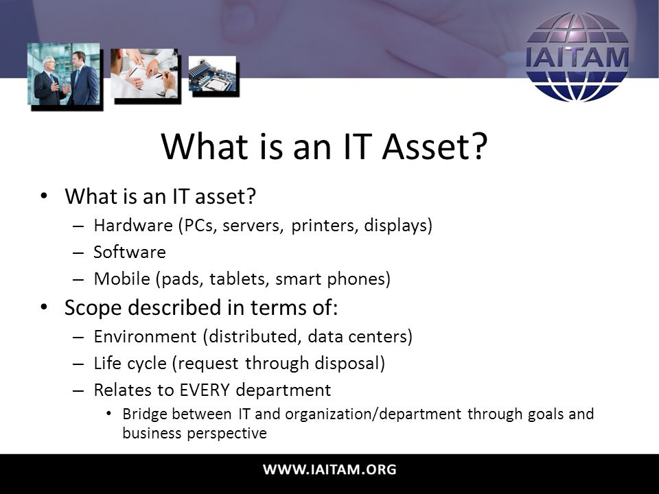 What is an IT Asset.What is an IT asset.