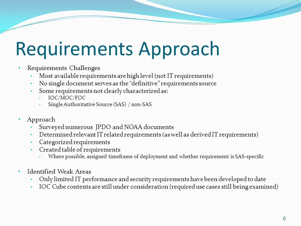Key Documents 7 Document NameVersionDateSource Concept of Operations for the Next Generation Air Transportation SystemV2.06/13/2007JPDO NextGen Network-Enabled Weather IT CONOPS3.28/20/2008NCAR, MITLL, NOAA/GSD NextGen ATS Enterprise ArchitectureV2.06/22/2007JPDO Four-Dimensional Weather Functional Requirements for NextGen Air Traffic Management0.11/18/2008 JPDO Functional Rqmts Study Team Weather Concept of OperationsV1.05/13/2006 JPDO Weather Integrated Product Team NextGen Weather Plan0.63/20/2009JPDO List of IOC and FOC products that NWS has committed to provide for NextGen Final Performance Requirements (iFR) First Working Draft Wrapper - 4-D Weather Data Cube SASDraft2/11/2009JDPO NextGen Weather Information Database - Information Technology Needs (Draft SON)Draft3/13/2009OST Concept of Operations and Operational Requirements - WIDB for the NextGen 07-042 5/4/2009 Office of Climate, Water and Weather Services Definition of 4-D SAS 6/17/2009 NEWP presentation by JPDO Wx Policy Team2 ATM Wx Integration Plan Draft V0.74/22/2009JPDO