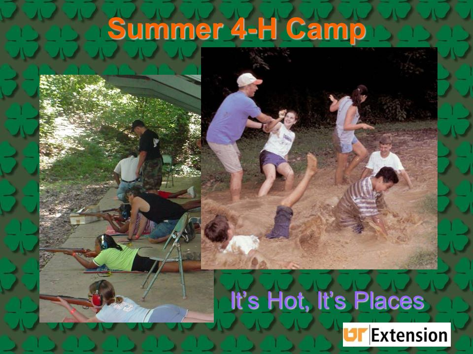 Summer 4-H Camp It's Hot, It's Places