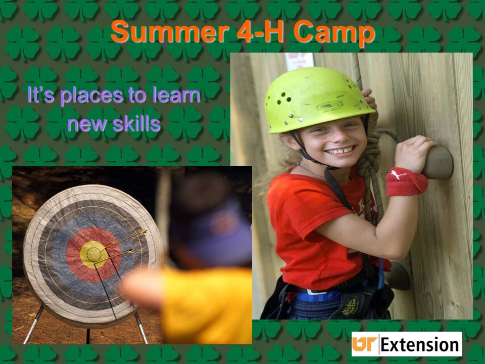 Summer 4-H Camp It's places to learn new skills
