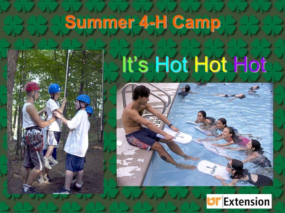 Summer 4-H Camp It's Hot Hot Hot
