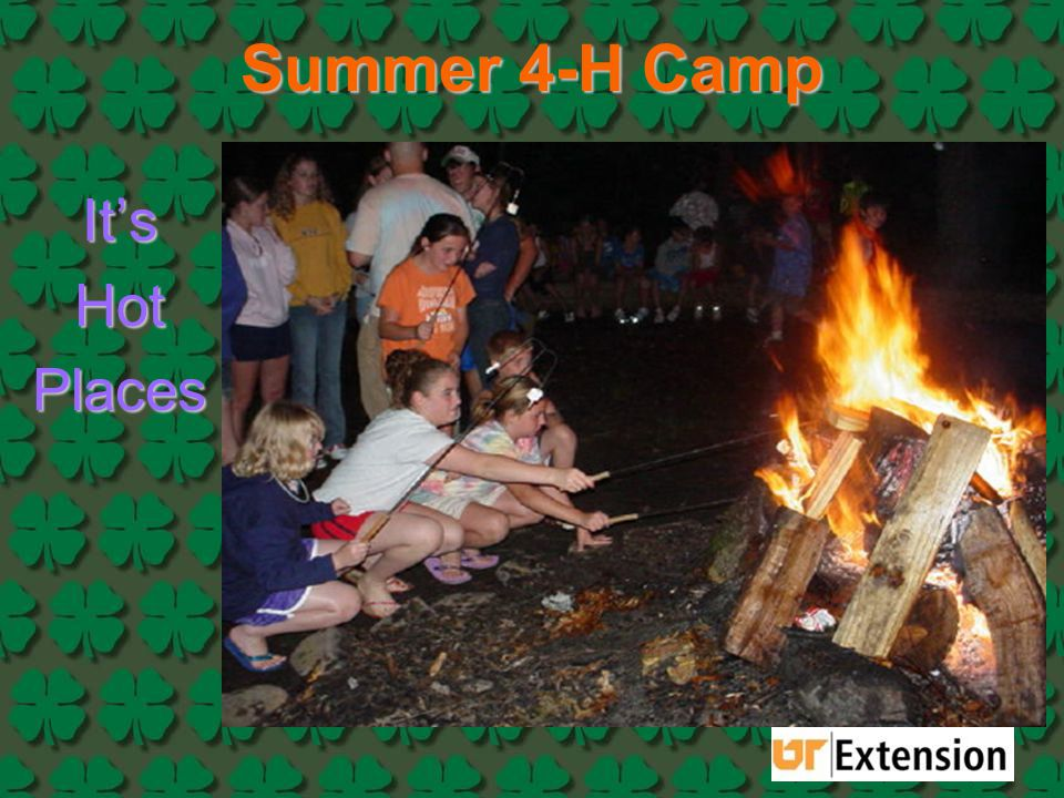 Summer 4-H Camp It's Hot Places