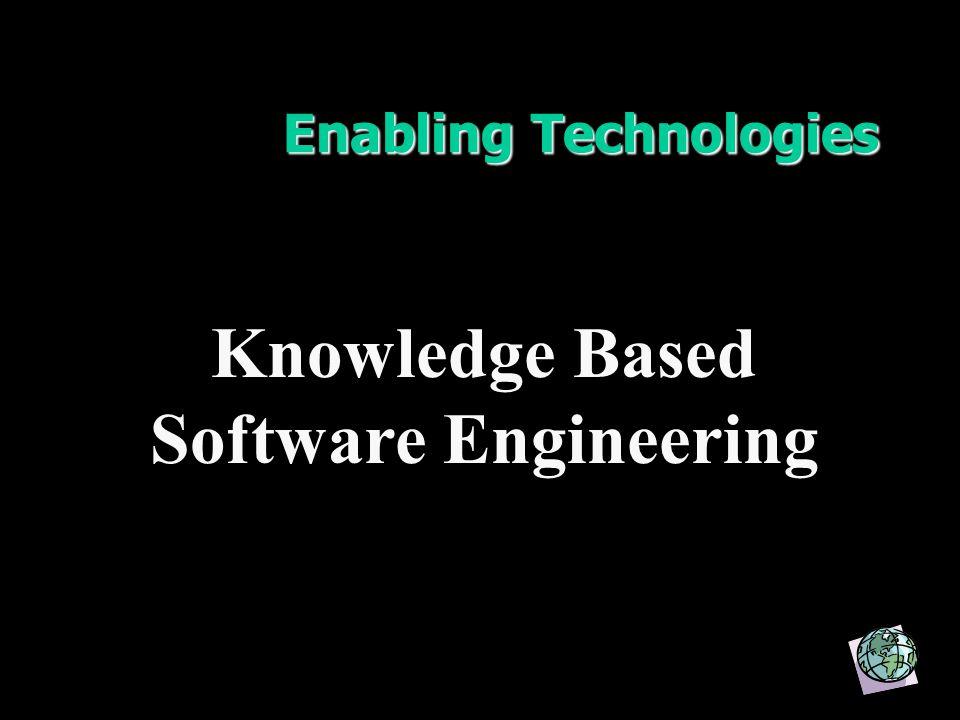 Enabling Technologies Knowledge Based Software Engineering