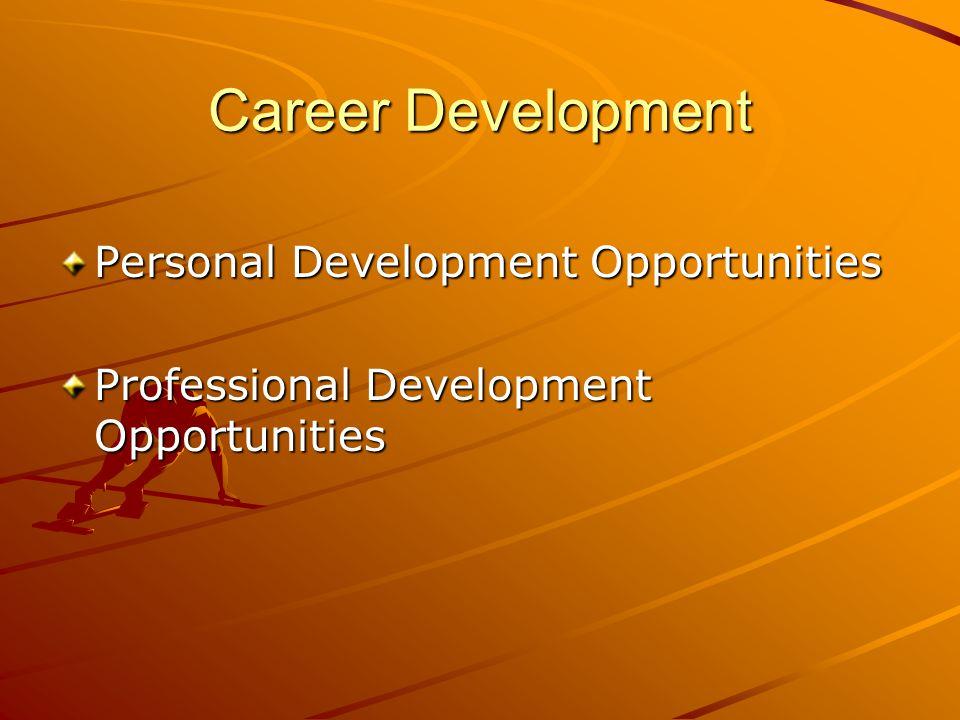 Career Development Personal Development Opportunities Professional Development Opportunities