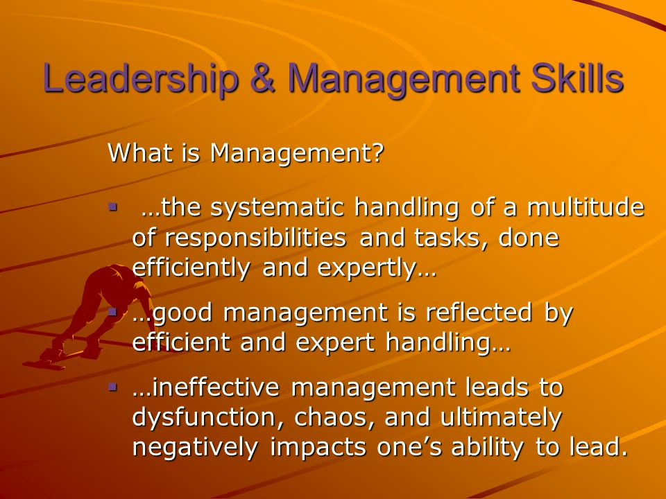 Leadership & Management Skills What is Management.