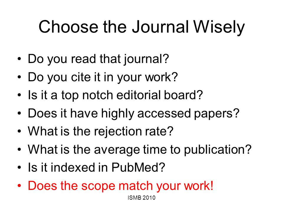 Choose the Journal Wisely Do you read that journal.