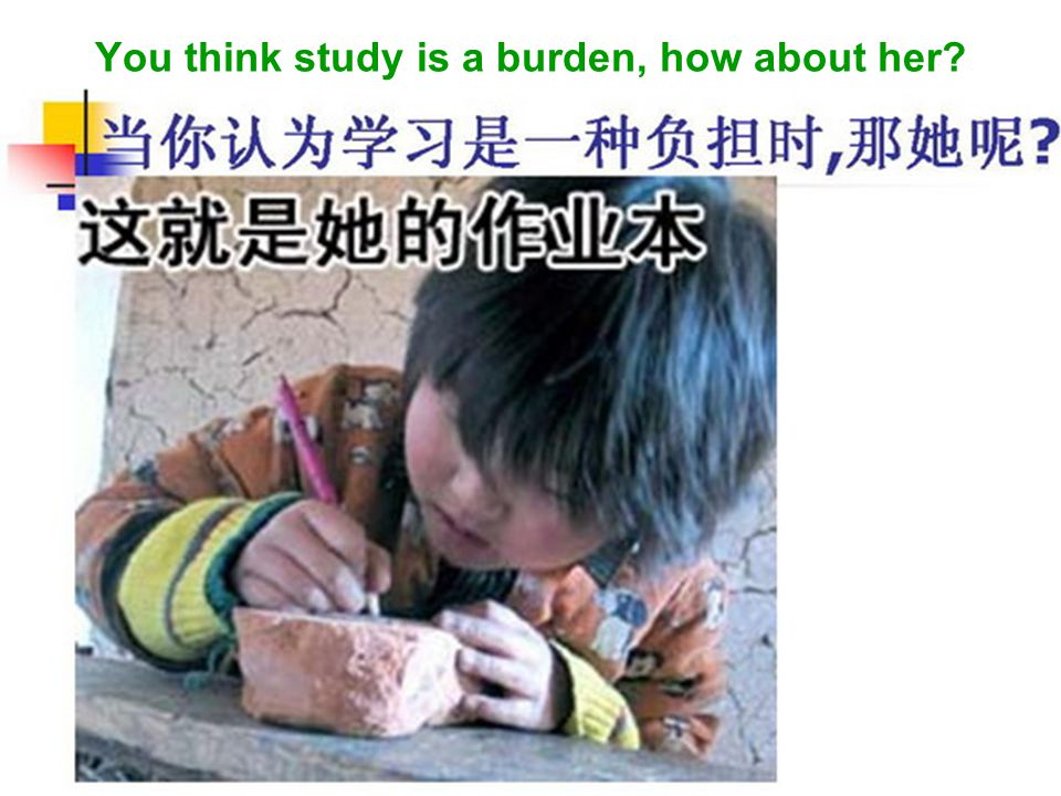 You think study is a burden, how about her?