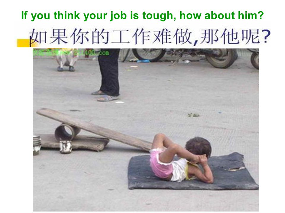 If you think your job is tough, how about him?