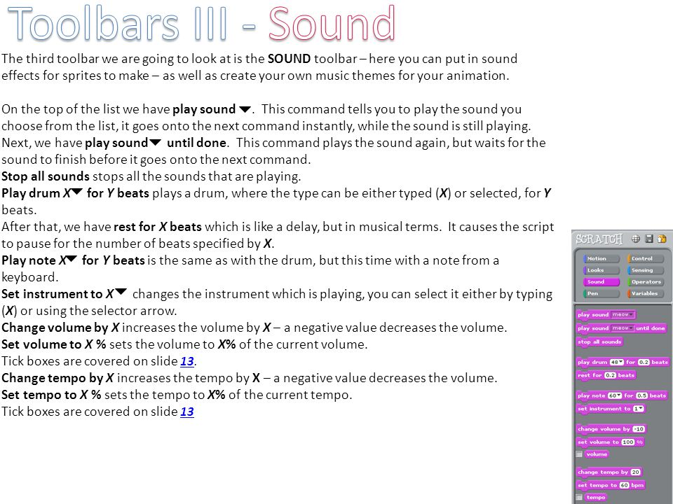 The third toolbar we are going to look at is the SOUND toolbar – here you can put in sound effects for sprites to make – as well as create your own mu
