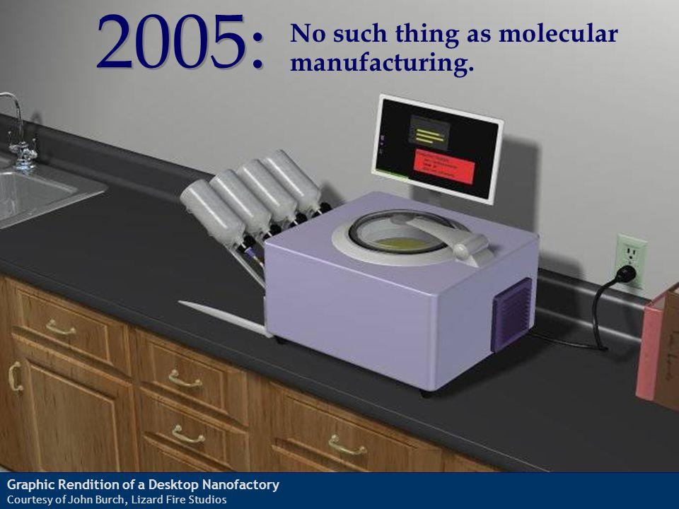 Graphic Rendition of a Desktop Nanofactory Courtesy of John Burch, Lizard Fire Studios 2005: No such thing as molecular manufacturing.