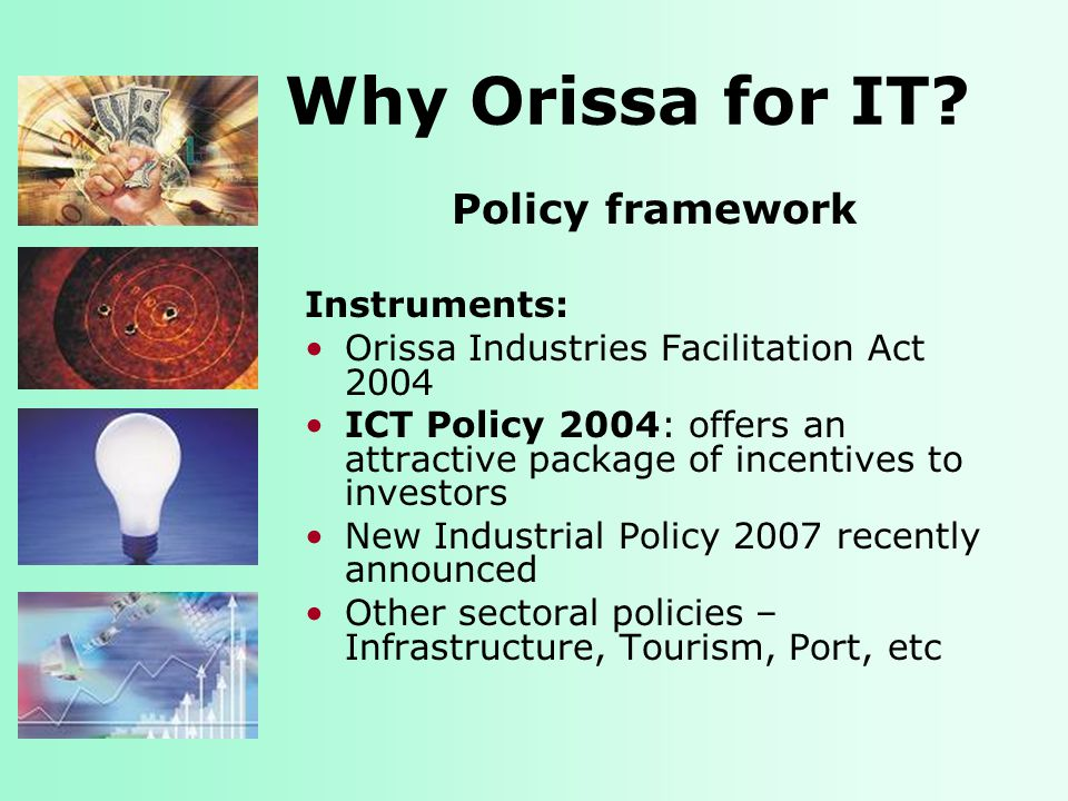 Why Orissa for IT.