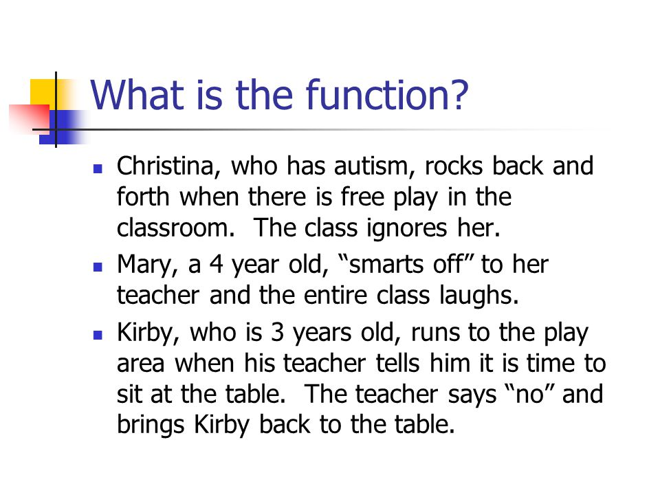 What is the function.