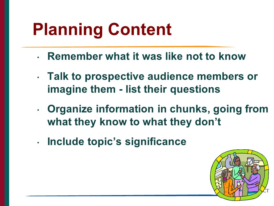 5 Planning Content for Talks PART 2: Explain methods when appropriate — Related to the news (main point).