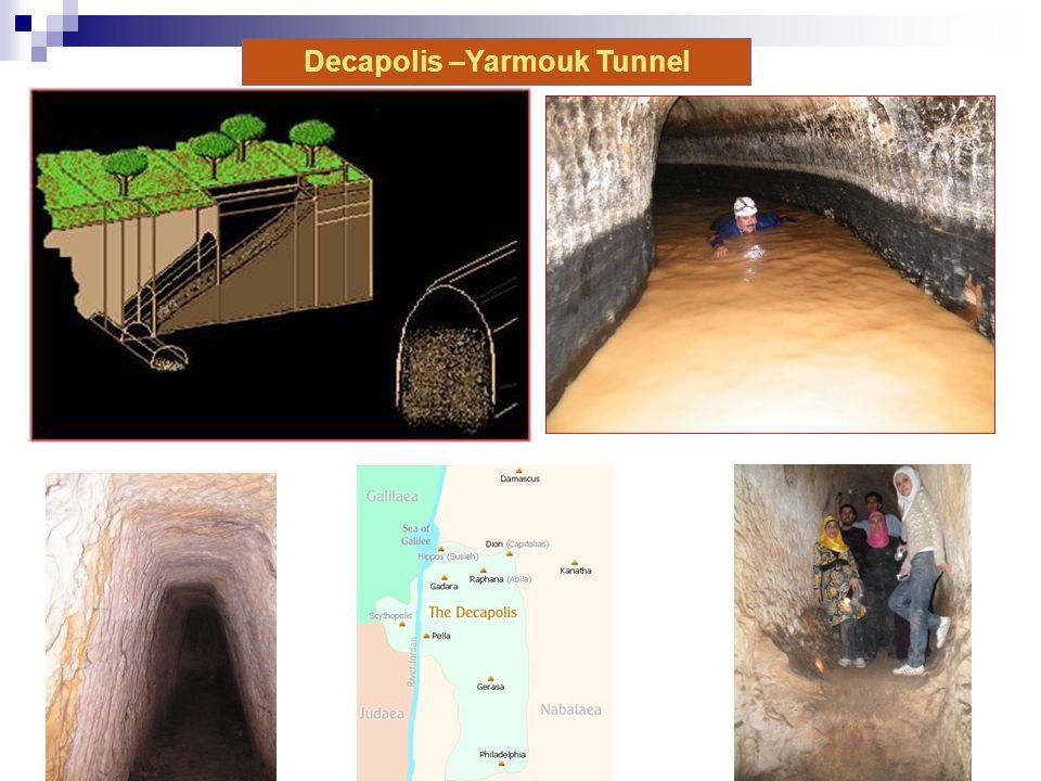 Decapolis –Yarmouk Tunnel
