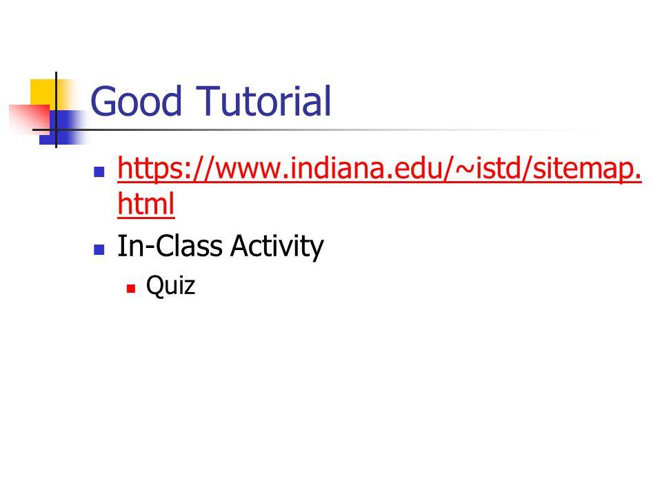 Good Tutorial https://www.indiana.edu/~istd/sitemap.
