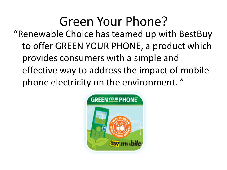 Green Your Phone.