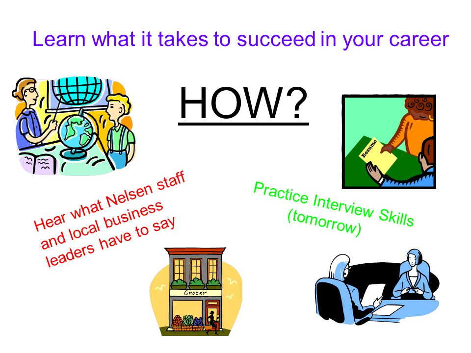 Learn what it takes to succeed in your career HOW.