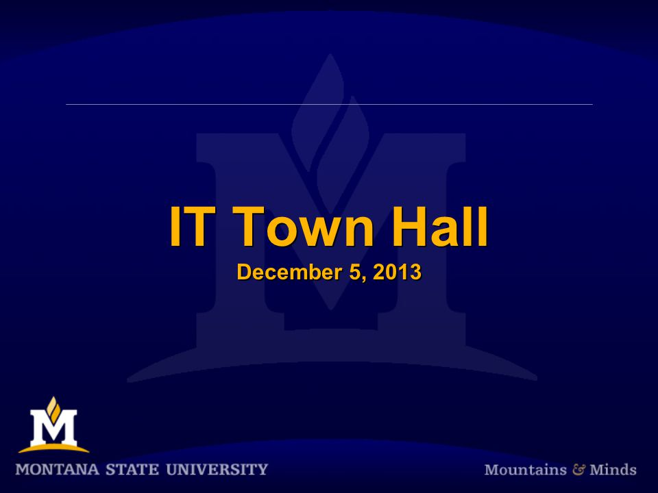 IT Town Hall December 5, 2013