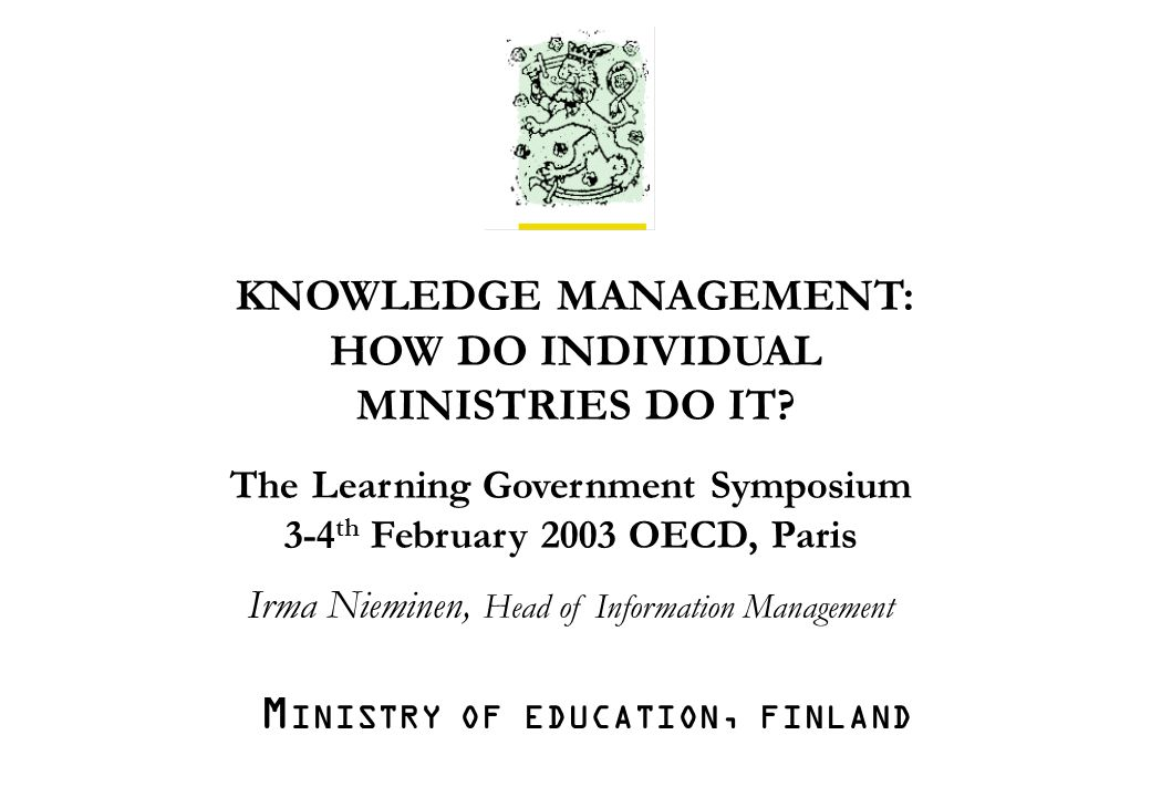 M INISTRY OF EDUCATION Irma Nieminen /ea /30.1.2003/1.