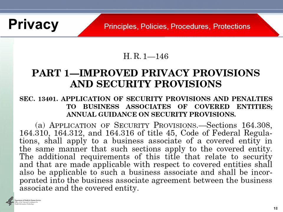 18 Principles, Policies, Procedures, Protections Privacy