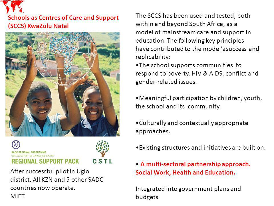 The SCCS has been used and tested, both within and beyond South Africa, as a model of mainstream care and support in education. The following key prin