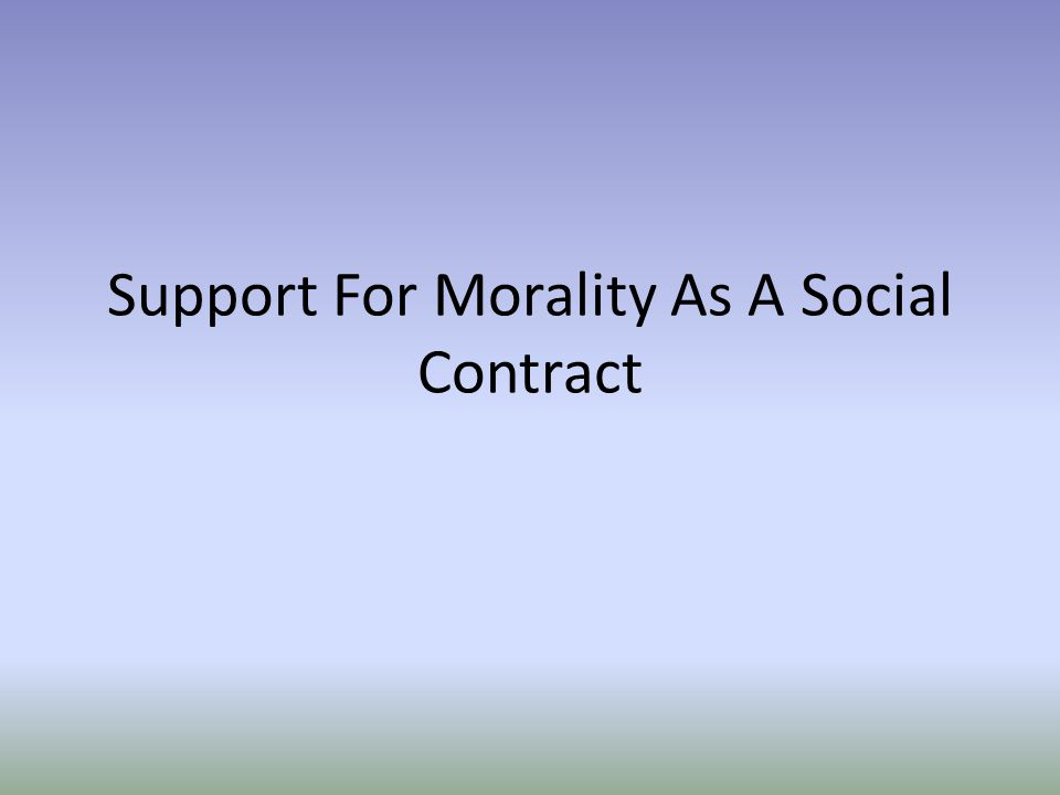 Support For Morality As A Social Contract